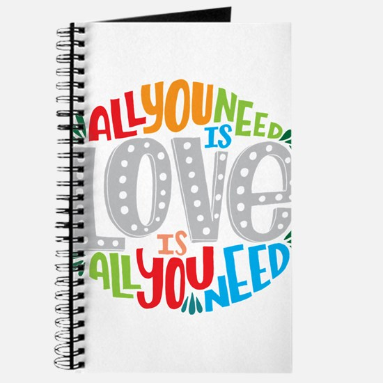 All you need is love is all you need Journal