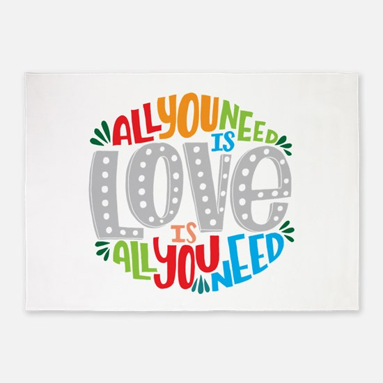 All you need is love is all you nee 5'x7'Area Rug