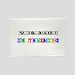 Pathologist In Training Rectangle Magnet