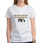 you can't scare me..70's Women's T-Shirt
