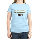 you can't scare me..70's Women's Light T-Shirt