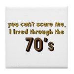 you can't scare me..70's Tile Coaster
