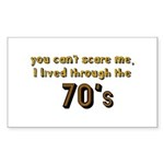 you can't scare me..70's Sticker (Rectangle 50 pk)