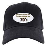 you can't scare me..70's Black Cap