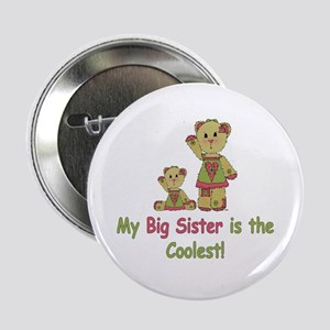 """Coolest Sister Bears 2.25"""" Button"""