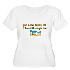 you can't scare me..80's T-Shirt