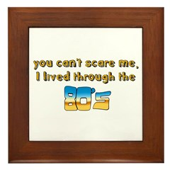 you can't scare me..80's Framed Tile
