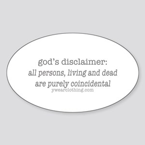 God's Disclaimer Oval Sticker