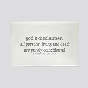 God's Disclaimer Rectangle Magnet