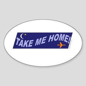 *NEW DESIGN* Take Me Home! Oval Sticker