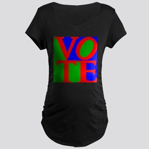 Exercise the Right to Vote Maternity T-Shirt