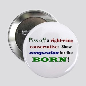 Compassion for the Born! Button