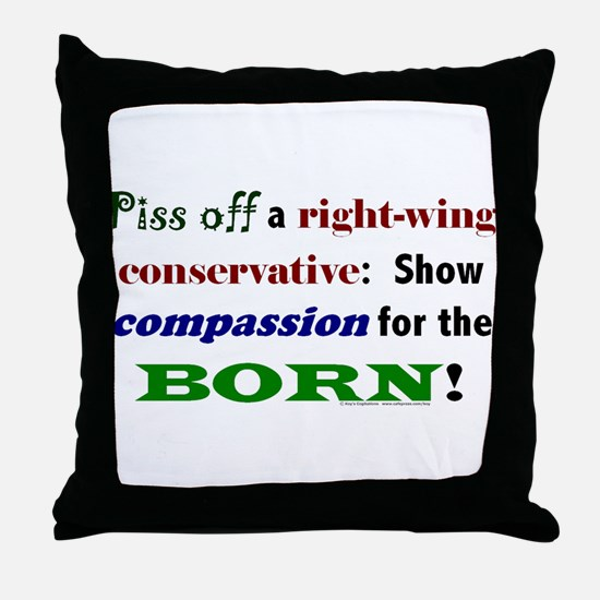 Compassion for the Born! Throw Pillow