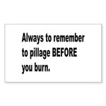Pillage Before Burning Quote Rectangle Sticker 10