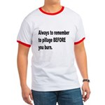 Pillage Before Burning Quote Ringer T