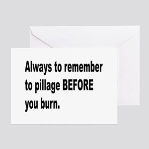Pillage Before Burning Quote Greeting Card