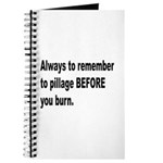 Pillage Before Burning Quote Journal