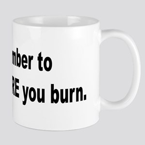 Pillage Before Burning Quote Mug