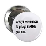 Pillage Before Burning Quote 2.25