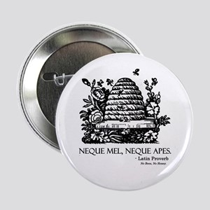 "Latin Bees Proverb 2.25"" Button"