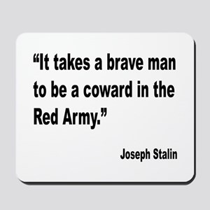 Stalin Brave Red Army Quote Mousepad