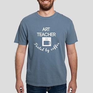 Art Teacher Fueled By Coffee T-Shirt