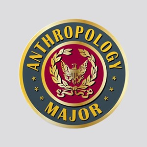 "Anthropology Major College Course 3.5"" Button"