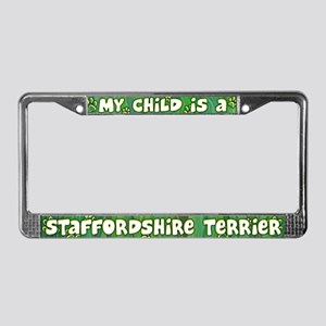 My Kid Staffordshire Terrier License Plate Frame