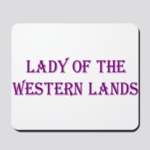 Lady of the Western Lands Mousepad