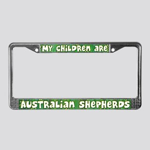 My Children Australian Shepher License Plate Frame