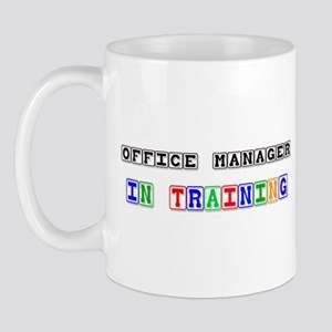 Office Manager In Training Mug