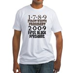 Presidential Firsts: 1789-2009 Fitted T-Shirt