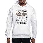 Presidential Firsts: 1789-2009 Hooded Sweatshirt