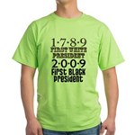 Presidential Firsts: 1789-2009 Green T-Shirt