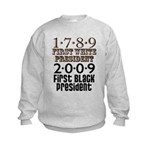 Presidential Firsts: 1789-2009 Kids Sweatshirt