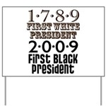 Presidential Firsts: 1789-2009 Yard Sign