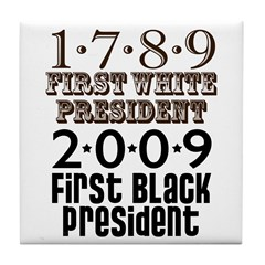 Presidential Firsts: 1789-2009 Tile Coaster