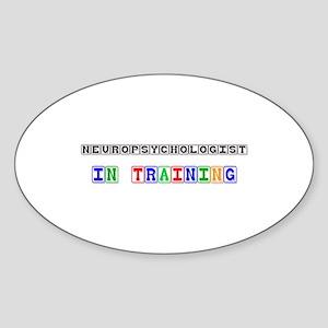 Neuropsychologist In Training Oval Sticker
