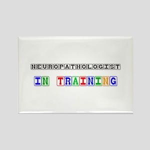 Neuropathologist In Training Rectangle Magnet