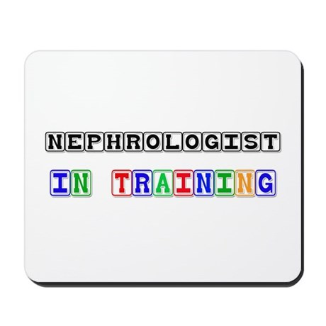 Nephrologist In Training Mousepad