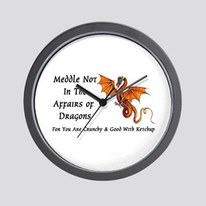 Meddle Not In The Affairs of Dragons... Wall Clock