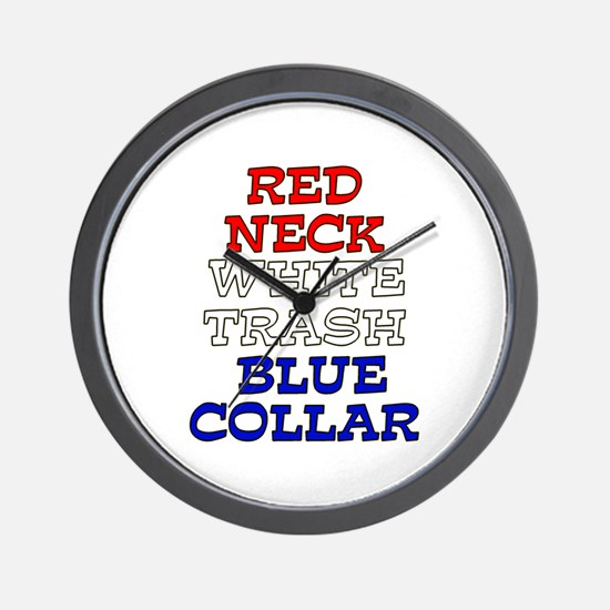 Redneck White Trash Blue Collar Wall Clock