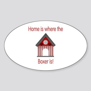 Home is where the Boxer is Oval Sticker