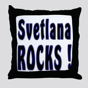 Svetlana Rocks ! Throw Pillow