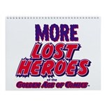 More Lost Heroes 2018 12-Month Wall Calendar
