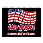 Flag-Waving Lost Heroes 2018 Wall Calendar