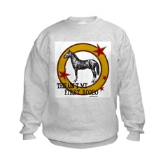 THIS AIN'T MY FIRST RODEO Sweatshirt