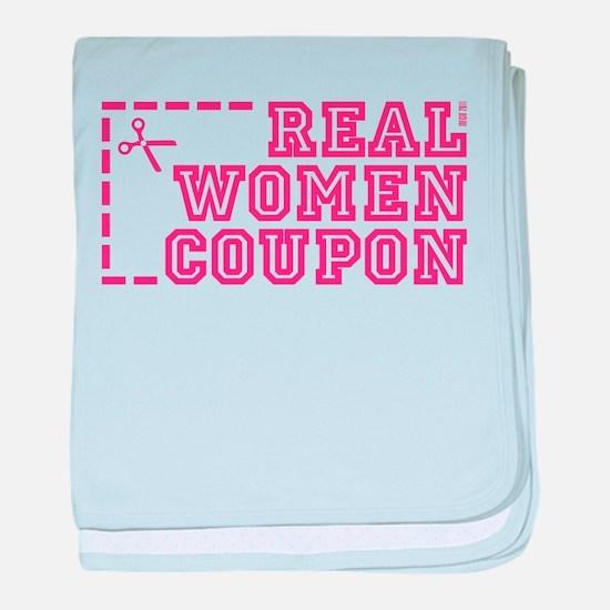 REAL WOMEN COUPON baby blanket