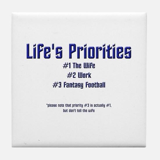 Life's Priorities Tile Coaster