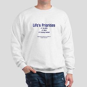 Life's Priorities Sweatshirt